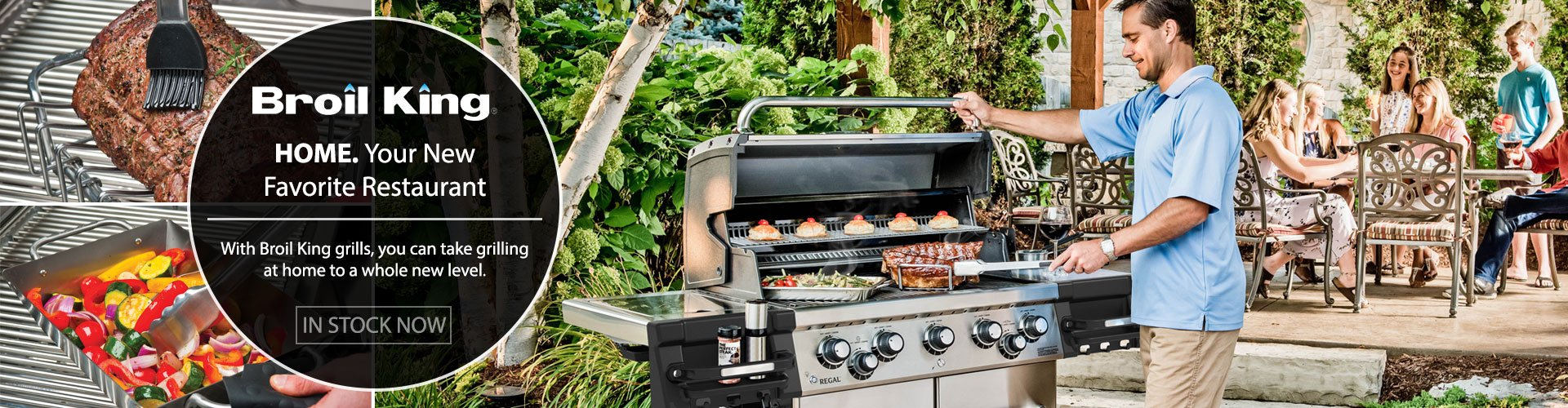 With Broil King grills, you can take grilling at home to a whole new level.